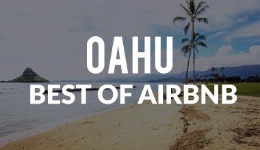 Best Airbnbs on Oahu Hawaii